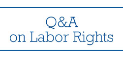 Know Your Rights - Q&A on Labor Rights