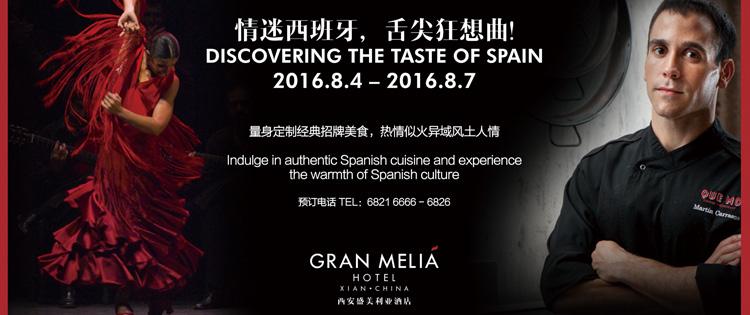 GRAN MELIA Discovering the Taste of Spain